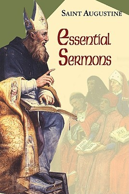 Essential Sermons (Works of Saint Augustine 3)