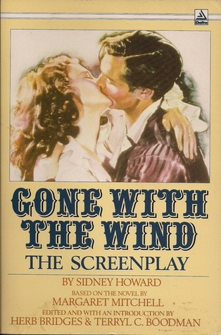 Gone with the wind the screenplay by sidney howard - Gone with the wind download ...