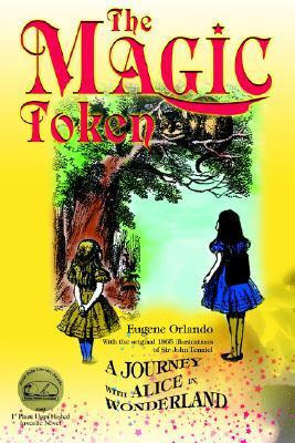 The Magic Token: A Journey with Alice in Wonderland