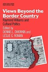 Views Beyond the Border Country