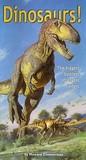 Dinosaurs!: The Biggest Baddest Strangest Fastest