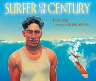 Surfer of the Century by Ellie Crowe