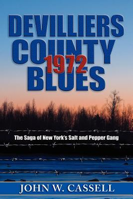 Devilliers County Blues by John W. Cassell