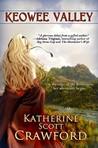 Keowee Valley by Katherine Scott Crawford