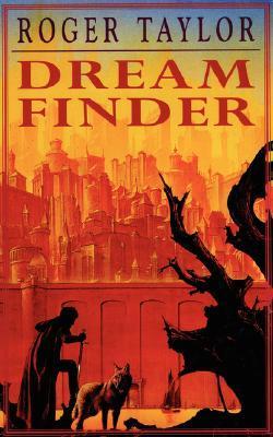 Dream Finder by Roger  Taylor