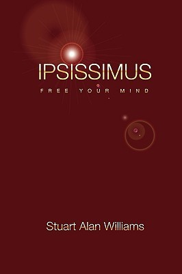 Ipsissimus: Free Your Mind
