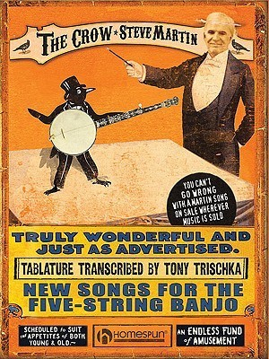 The Crow: Steve Martin: New Songs for the Five-String Banjo