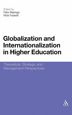 Globalization and Internationalization in Higher Education: Theoretical, Strategic and Management Perspectives