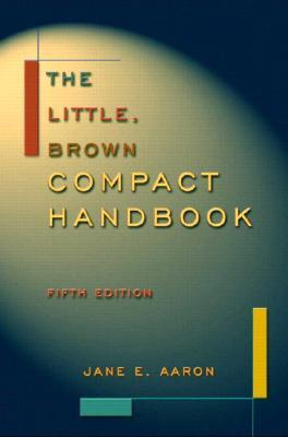 The Little, Brown Compact Handbook [with MyCompLab Code]