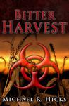 Bitter Harvest (Harvest Trilogy, #2)
