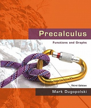 Precalculus: Functions and Graphs [with MathXL 24-Month Access Code]