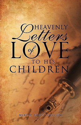 Heavenly Letters of Love to His Children