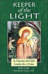 Keeper of the Light: Saint Macrina the Elder, Grandmother of Saints