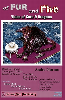 Of Fur and Fire: Anthology of Cats and Dragons
