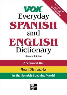 Vox Everyday Spanish and English Dictionary: English-Spanish/Spanish-English