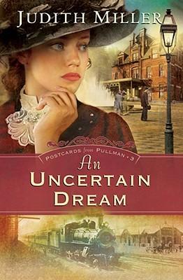 An Uncertain Dream (Postcards from Pullman #3)
