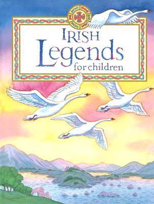 Irish Legends for Children by Yvonne Carroll