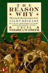 The Reason Why by Cecil Woodham-Smith