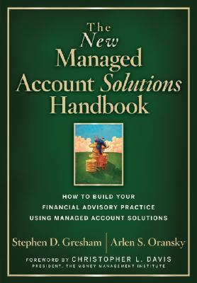 the-new-managed-account-solutions-handbook-how-to-build-your-financial-advisory-practice-using-managed-account-solutions