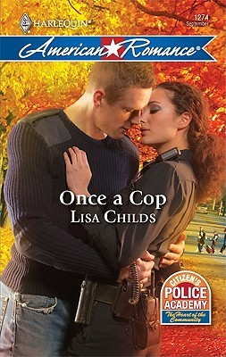 Once a Cop (Citizen's Police Academy, #3)