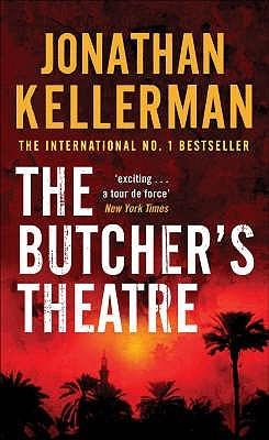The Butcher's Theatre by Jonathan Kellerman