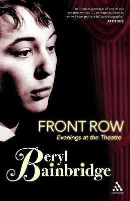 Front Row: Evenings at the Theatre: Pieces from the Oldie Download PDF Now