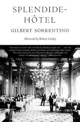 Splendide-hôtel by Gilbert Sorrentino