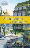 A Function of Murder (Sophie Knowles, #3)