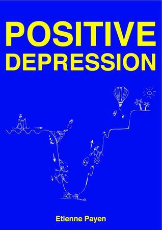 Positive Depression