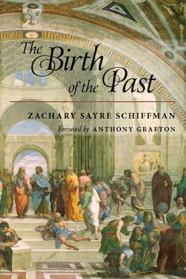 The Birth of the Past