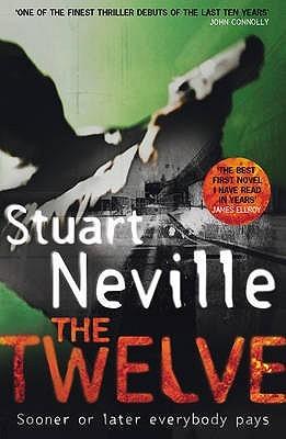 The Twelve - Stuart Neville