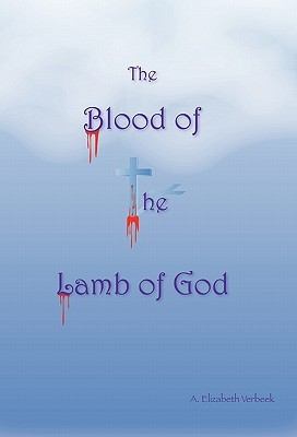 The Blood of the Lamb of God
