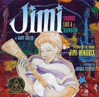 Ebook Jimi: Sounds Like a Rainbow: a Story of the Young Jimi Hendrix by Gary Golio read!