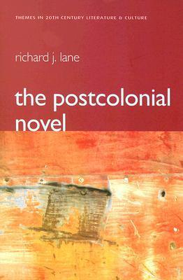 The Postcolonial Novel: Themes in 20th Century Literature & Culture