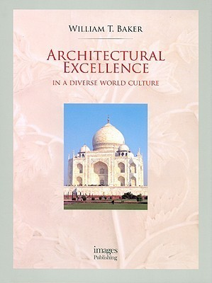 Architectural Excellence: In a Diverse World Culture