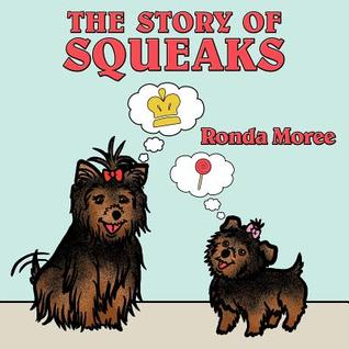 The Story of Squeaks: Princess Baby Meets Squeaks