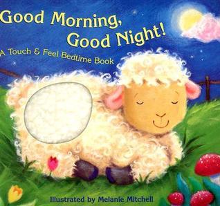 Good Morning, Good Night! by Teresa Imperato