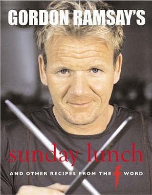 Gordon Ramsay's Sunday Lunch by Gordon Ramsay