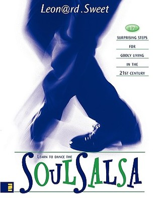 Soulsalsa by Leonard Sweet
