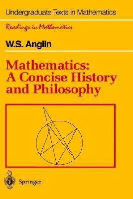 Mathematics: A Concise History and Philosophy