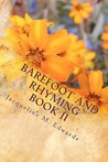 Barefoot and Rhyming Book II: Living Water Edition
