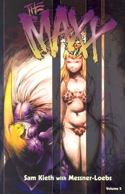 The Maxx, Vol. 2 by Sam Kieth