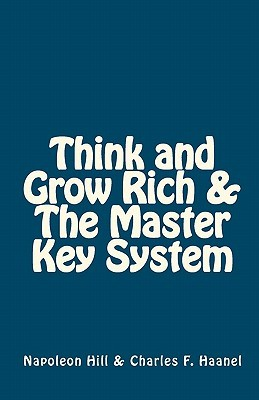 Think And Grow Rich / The Master Key System