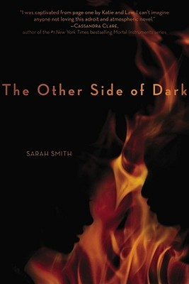 The Other Side of Dark by Sarah  Smith