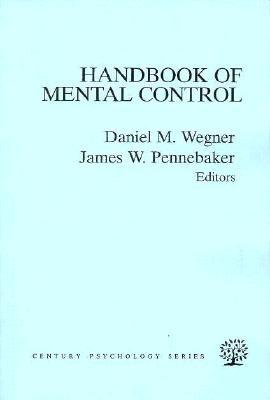 The Handbook of Mental Control