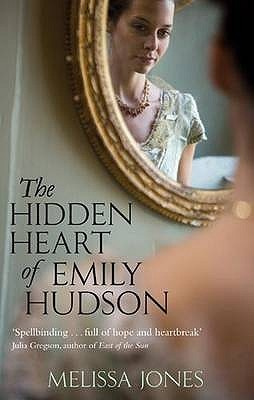 The Hidden Heart of Emily Hudson by Melissa        Jones