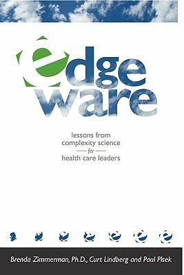 Edgeware: Insights from Complexity Science for Health Care Leaders Descarga gratuita de libros electrónicos de código abierto