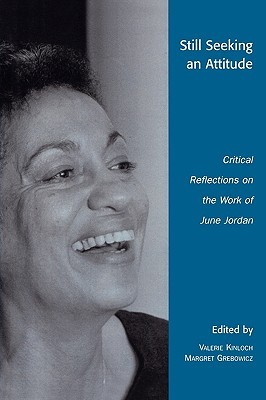 Still Seeking an Attitude: Critical Reflections on the Work of June Jordan