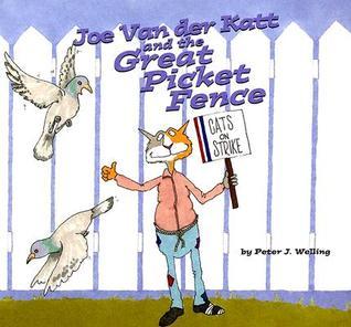 Joe Van Der Katt and the Great Picket Fence