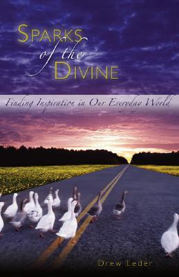 Sparks of the Divine: Finding Inspiration in Our Everyday World